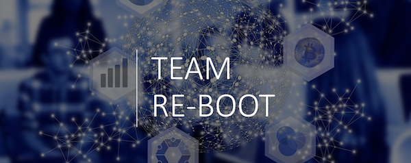 TEAM RE-BOOT -- POST COVID REOPENING STRATEGY